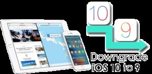 downgrade ios 10 to ios 9