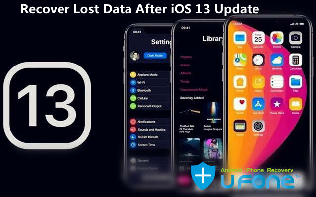 [Solved] Recover Lost Data from iPhone after iOS 12\/13 Update